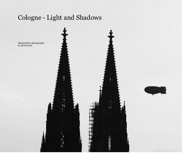 Fotobuch – Cologne Light and Shadows
